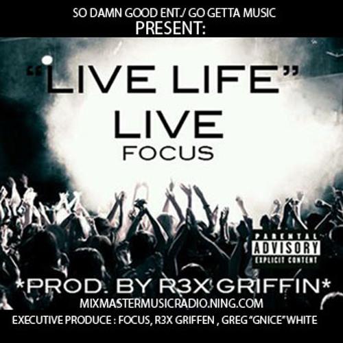 Focus- Gotta Get It(prod. By R3x Griffin)