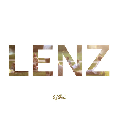 Liftboi - Lenz (Original)