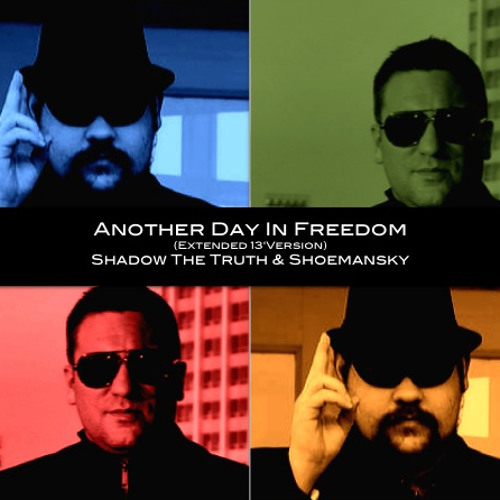 Another Day in Freedom (feat. Shadow The Truth)