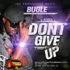 Bugle dont give up