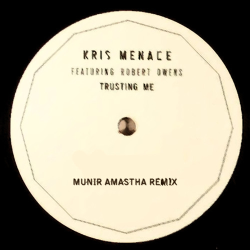 Kris Menace feat. Robert Owens - Trusting Me (Munir Amastha Remix) [FREE DOWNLOAD]
