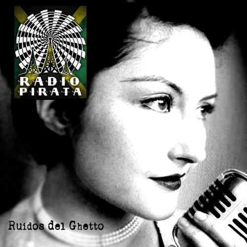04. RUIDOS DEL GHETTO - RADIO PIRATA