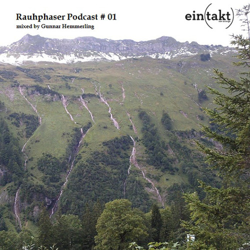 Eintakt Rauhphaser Podcast 01