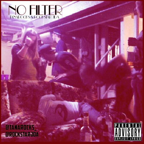 No Filter ft. Rockstar Jda