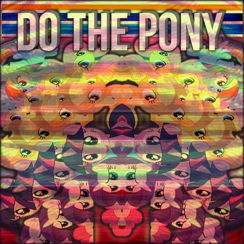 F3nning - DO THE PONY