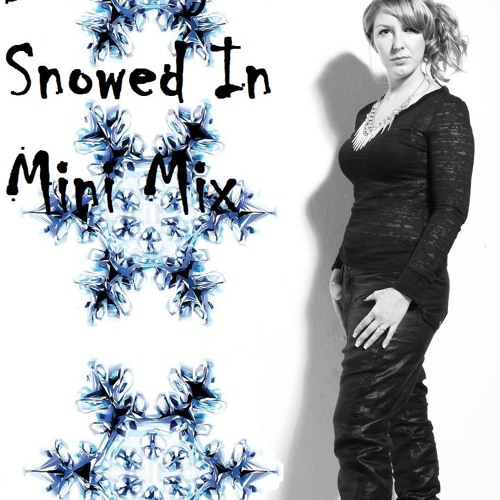 Dj Missrepresent - Snowed In January 2013 Mini Mix