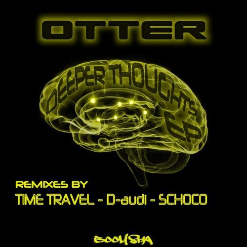 OTTER - Deeper Thoughts [clip] (original mix)