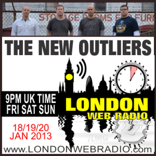 London Web Radio Indie Show  - The New Outliers Mix