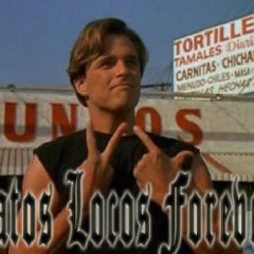 Vatos Locos Forever!!!