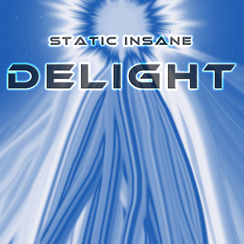 Static Insane - Delight
