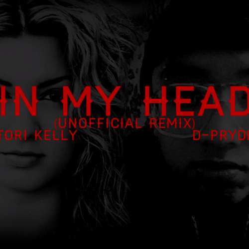 Tori Kelly Ft. D-Pryde - In My Head