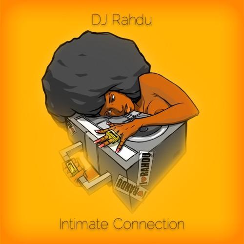 DJ Rahdu - Intimate Connection (Mix)