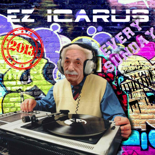 EZ ICARUS RADIO SHOW WEEK 3 2013 : Mashup Special : PLUS BREAKBEAT CHART