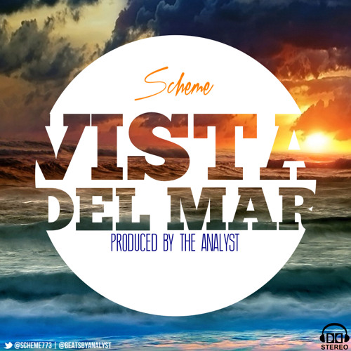 Scheme - Vista Del Mar (produced by The Analyst)