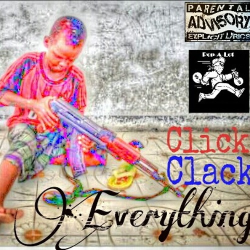 Click Clack Everything