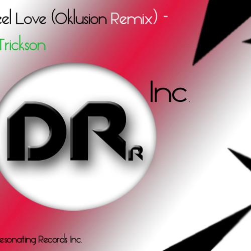 Vixy Trickson - To Feel Love (Oklusion Remix)