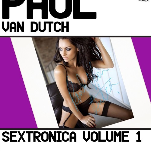 Sextronica Vol. 1 podcast Paul Van Dutch