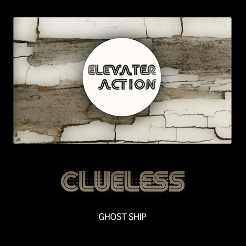 CLUELESS - GHOST SHIP EP preview