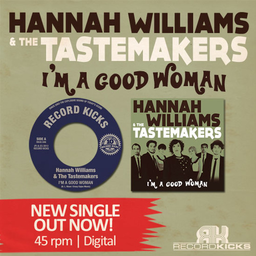 Hannah Williams & the Tastemakers - I'm A Good Woman