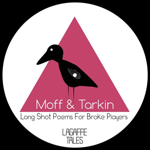 Moff & Tarkin - Long Shot Poems for Broke Players (128kbps)