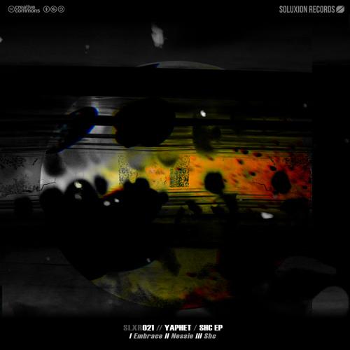 [SLXR021] Yaphet - Shc EP TEASER