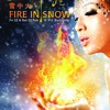 Chingay 2013 theme song- Fire In Snow (radio version)
