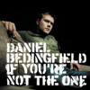 Daniel Beddingfield - If You're Not The One (Cavonius Bootleg) FREE DOWNLOAD.mp3