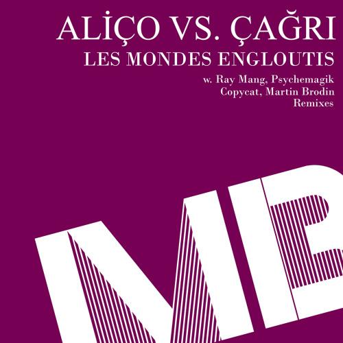 Alico vs. Cagri - Les Mondes Engloutis (Psychemagik Main Mix) (snippet)