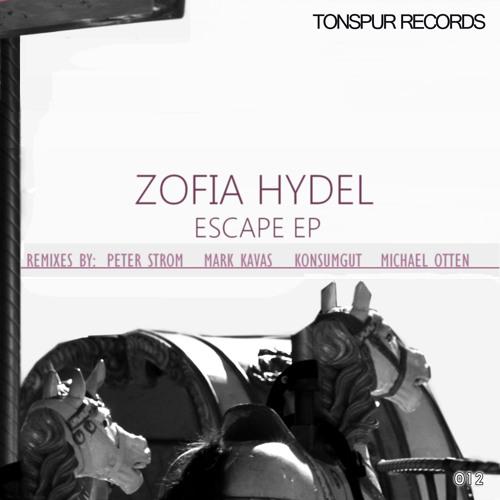 Zofia Hydel - Escape (Peter STROM Remix) - Escape EP - [Snippet] - OUT NOW !!!