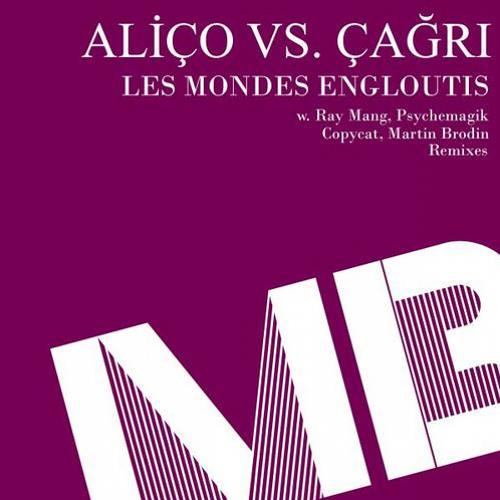 Alico vs. Cagri - Les Mondes Engloutis (Psychemagik 5am Mix Snippet)