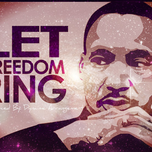 Let Freedom Ring FREE DOWNLOAD (Prod. By Dynamic Arrangement)(Feat. MLK)
