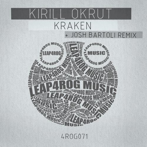 Kirill Okrut - Kraken (Josh Bartoli Remix) [Leap4rog Music]