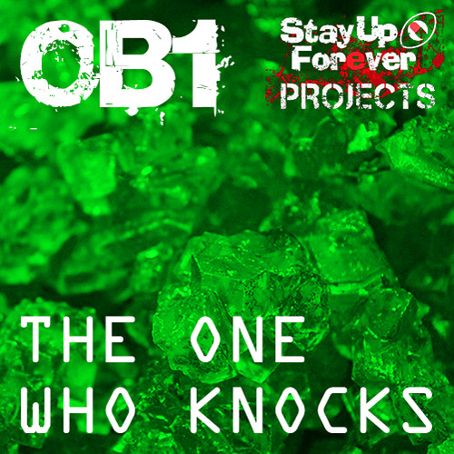 OB1 - The One Who Knocks - [S.U.F. Projects 12B]