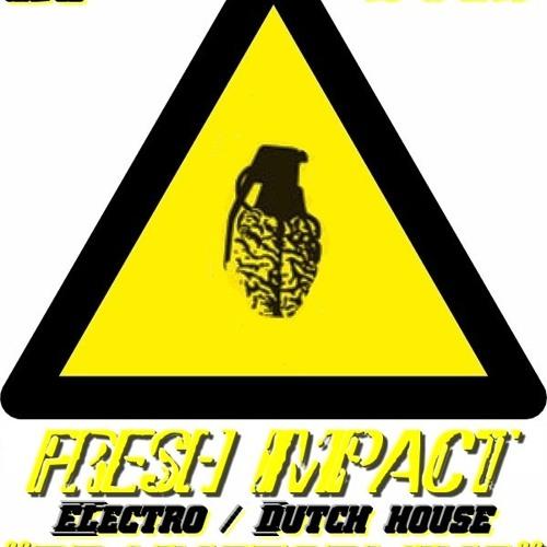 FRESH IMPACT - Get Ready Fly