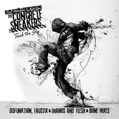 Paul Oakenfold & Matt Goss Present The Concrete Sneakers - Touch The Sky (Disfunktion Remix)