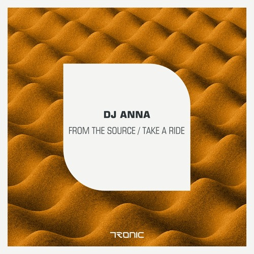 DJ Anna - From The Source / Take A Ride