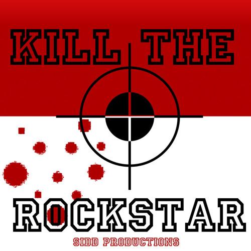 Kill The Rockstar (Demo)