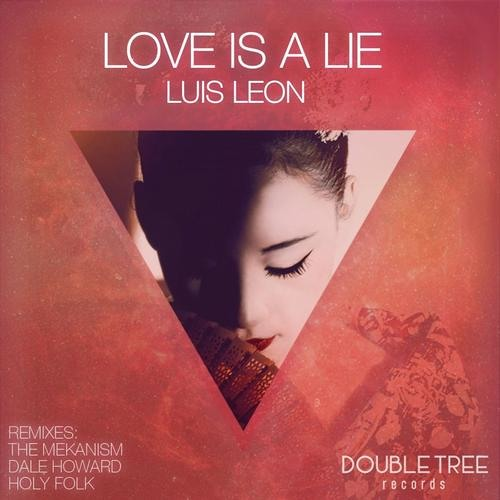Love Is A Lie (Dale Howard Remix) [Double Tree] OUT NOW!