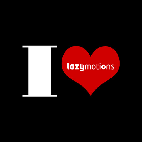 I Love Lazy Motions