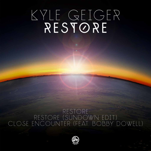 Kyle Geiger & Bobby Dowell - Restore / Close Encounter (Soma 357d)