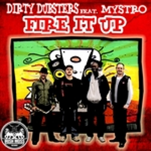 Dirty Dubsters Ft. Mystro - Fire It Up (Fog Remix)
