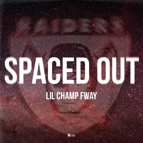 Lil Champ FWAY - Spaced Out (Prod.by Voduz x Dj Smokey)