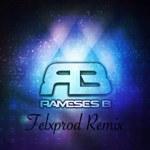 Rameses B feat. Charlotte Haining - I Need You (Felxprod Remix)