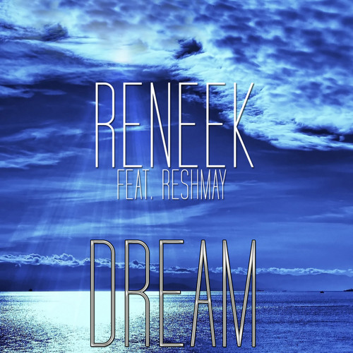 Reneek - Dream (Original Instrumental Mix) [Hitfinders Music]