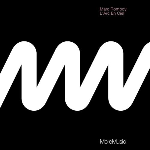 "Marc Romboy ""L´arc-en-ciel"" (Original/Trikk/Pezzner Mini Mix)"