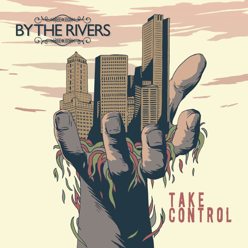 By The Rivers - Take Control