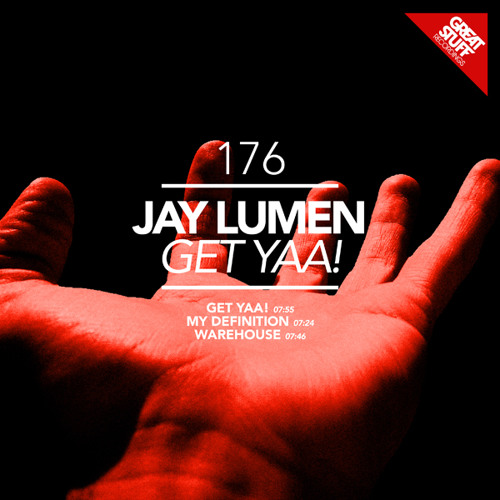 Jay Lumen - Get Yaa! (Original Mix) Low Quality Preview