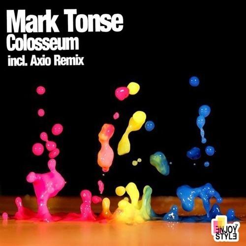 Mark Tonse - Colosseum (Axio Remix)