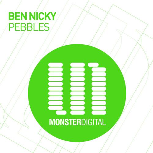 Ben Nicky - Pebbles (Original Mix)