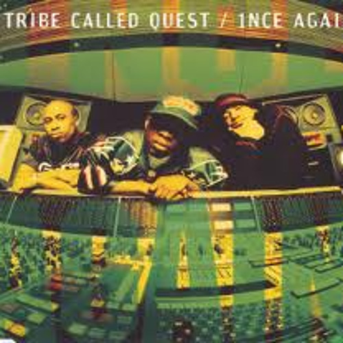 New Mudd!!!!!  A Tribe Called Quest - Ince again remix ( produced by Mudd )